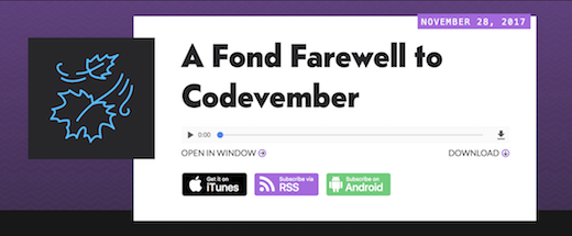 CodePen Radio #153: A Fond Farewell to Codevember